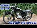 Suzuki GN Rebuild Old School 60's