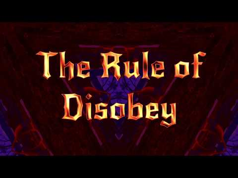 The Rule of Disobey