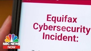 Why Getting Compensated For Equifax Hack Won't Be Easy | NBC News Now