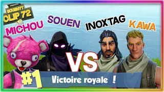 CARRY INOXTAG ET KAWABOUMGA AVEC MICHOU SUR FORTNITE BATTLE ROYALE // Clip #72