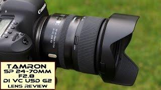 Tamron SP 24-70mm f2 8 VC G2 - Review