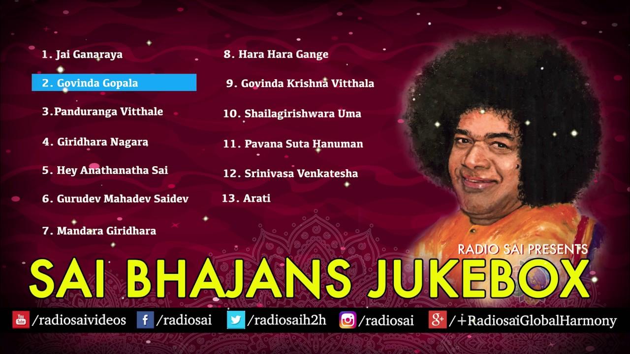 Sai Bhajans Jukebox 09 - Best Sathya Sai Baba Bhajans | Top 10 Bhajans |  Prasanthi Mandir Bhajans