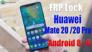 FRP Lock HUAWEI MATE 20/20 PRO  And Huawei Device Android 8 | 9