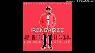IRENGAGIZE by ROSS KEMPO (official audio) prod by Leonce Beat