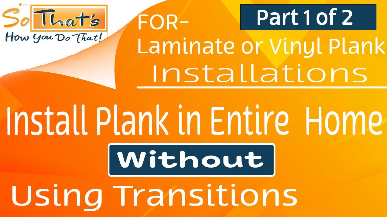 Installing Planks Into Multiple Rooms Laminate And Vinyl Plank Installation Part 1