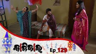 Kalijai | Full Ep 129 | 15th June 2019 | Odia Serial – TarangTV