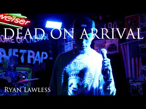 Ryan Lawless - Dead On Arrival (1 Train Remix)
