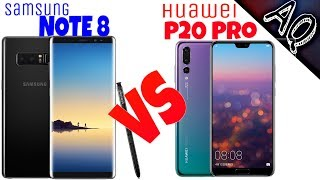 Huawei P20 Pro vs Samsung Galaxy Note 8 full comparison overview