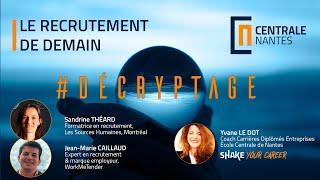 Decryptage#2 - Le recrutement de demain