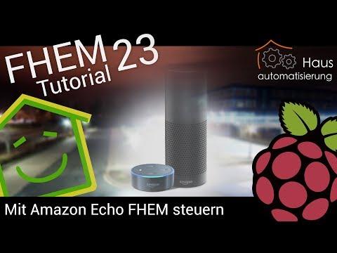 FHEM-Tutorial Part 23: Mit Amazon Echo / Alexa FHEM steuern | haus-automatisierung.com