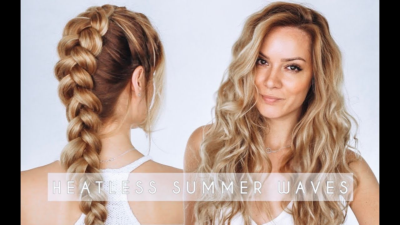 Heatless Summer Waves Hair Tutorial Dutch Braid Hair