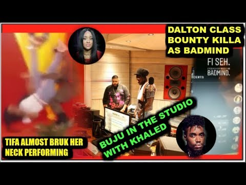 Khalid &Buju In the Studio / dalton class bounty bad mind & Tifa