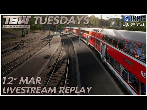 TSW Tuesdays [PS4]: Mar 12th - Main Spessart Bahn (First Look)