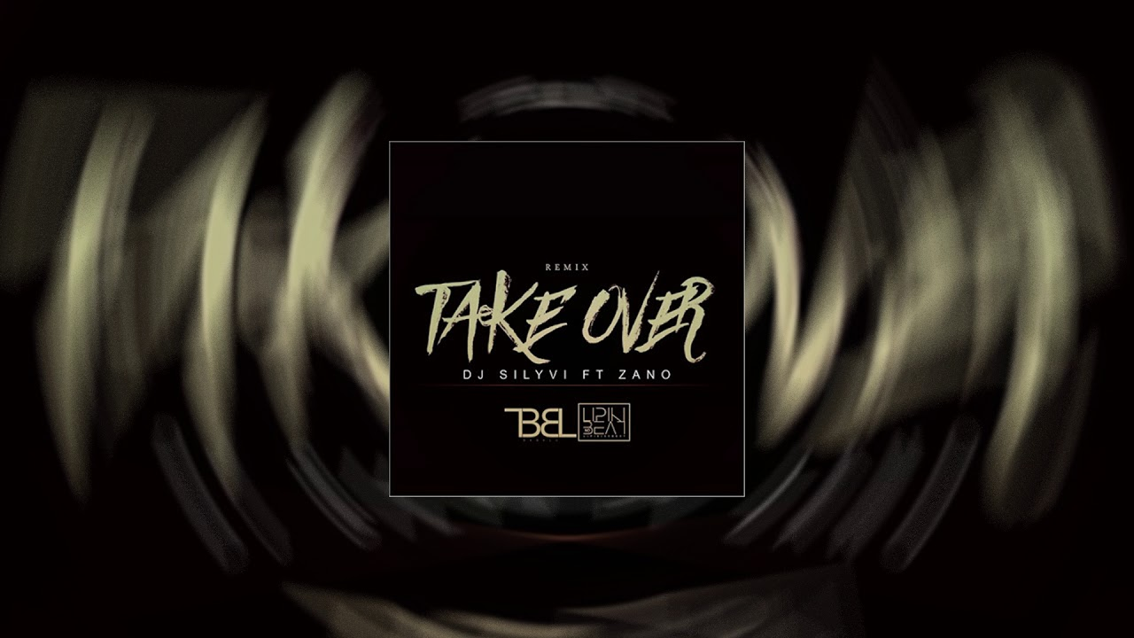 Dj Silyvi ft. Zano - Take over Remix (Dj Babalu Feat. Lipiki)