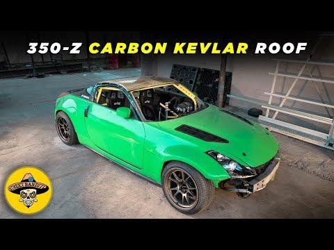 DIY 350z Carbon Kevlar Roof | (EP #17) [Part 1] [4K]