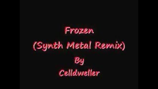 Celldweller- Frozen (Synth Metal Remix by Coriolis)
