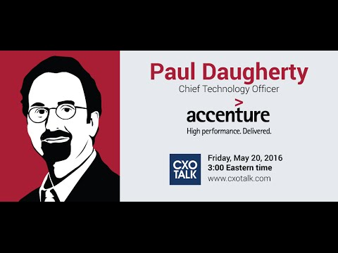 #172: Technology, Culture, and Digital Transformation with Paul Daugherty, CTO, Accenture