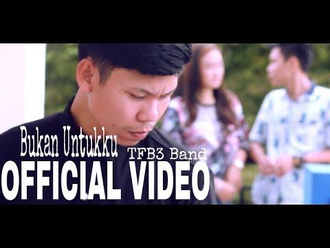 BUKAN UNTUKKU (OFFICIAL VIDEO)
