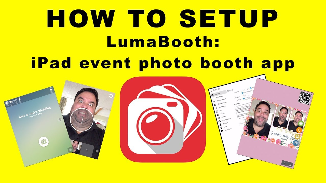 How I Set Up The Lumabooth Photo Booth App Youtube