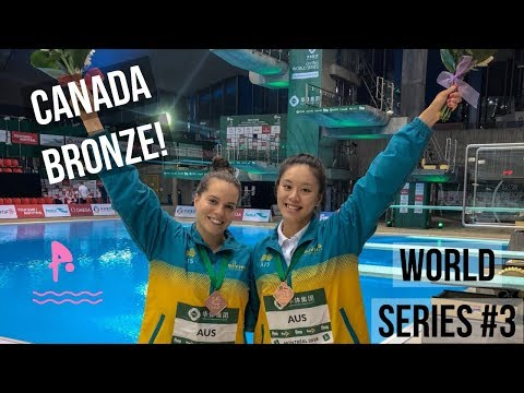 ANOTHER BRONZE!? - Canada Diving World Series - Anabelle Smith