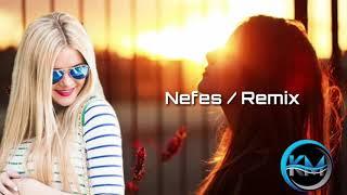 Nefes  Remix 2020 / Zenfira İbrahimova & Ruslan Seferoglu