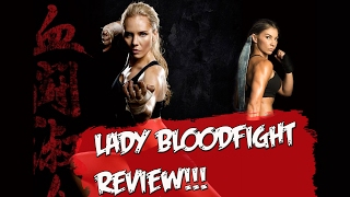 Lady BloodFight. OPINIÓN sobre la película (con algún que otro malvado spoiler)
