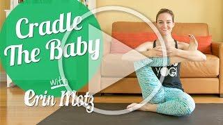 Cradle The Baby Pose Tutorial (Intermediate)