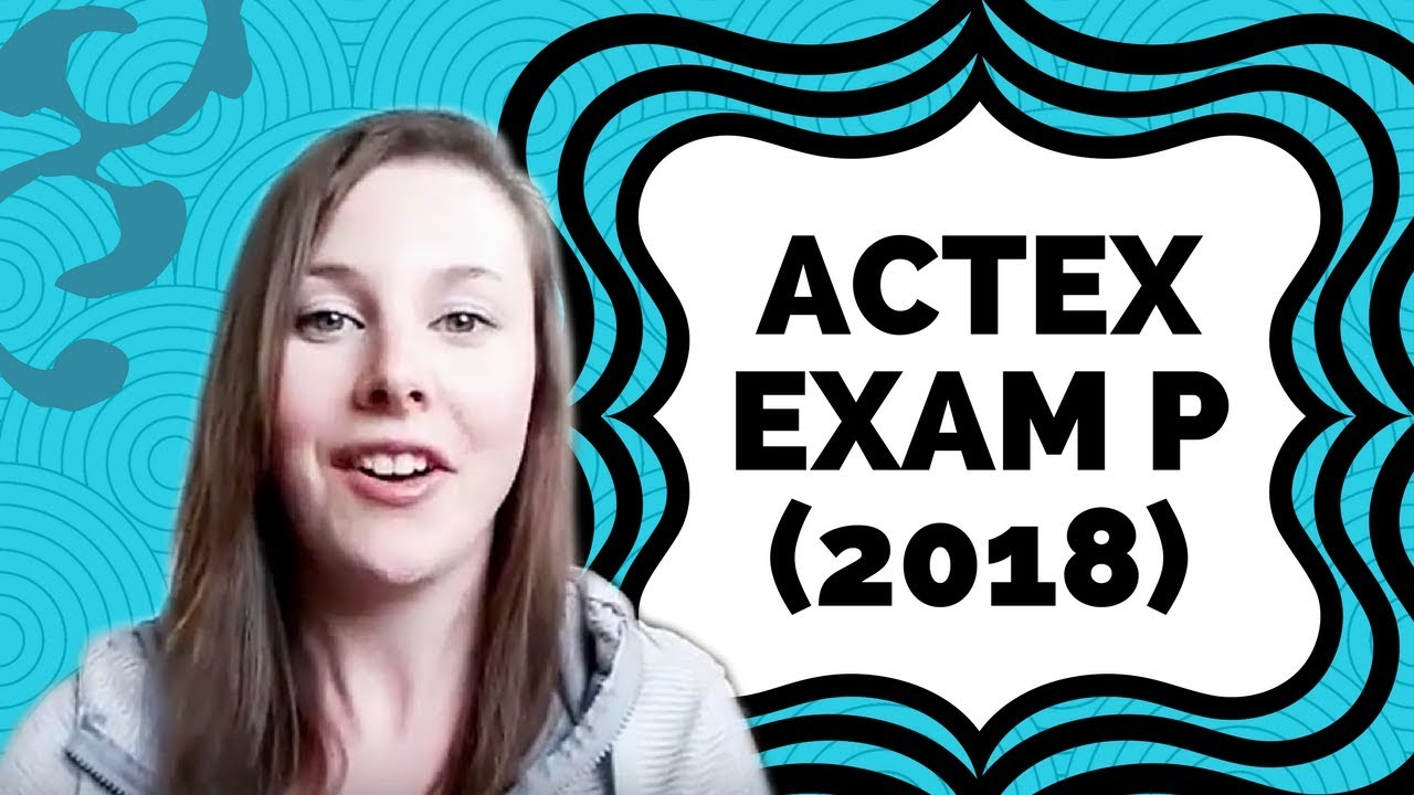 ACTEX for Exam P: Why I Recommend It