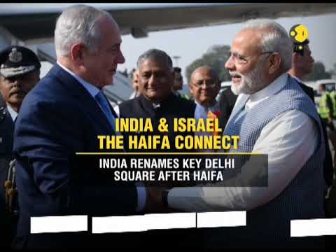 India & Israel the Haifa connect: India renames key Delhi square after Haifa