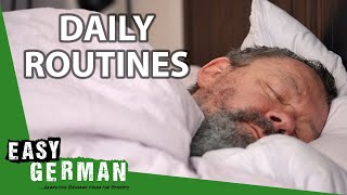 Daily Routines | Easy German 387