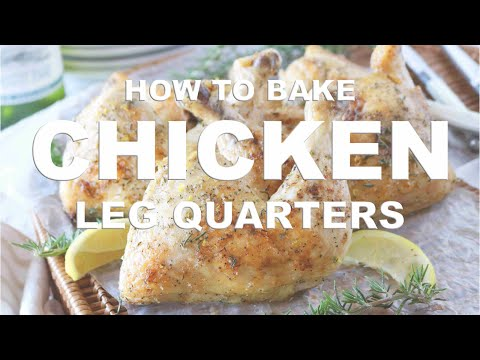 How To Make Baked Chicken Leg Quarters
