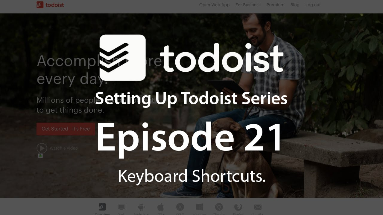 Setting Up Todoist - EP 21 - Keyboard Shortcuts