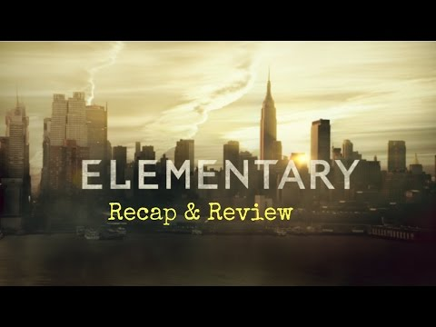 Elementary S5EP02: Worth Several Cities Recap & Review w/ Predictions
