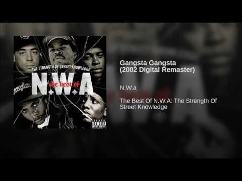 Gangsta Gangsta (2002 Digital Remaster)