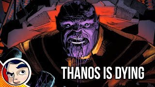 "Thanos ""Is Dying"" - Complete Story"