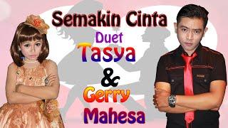 Download Mp3 Gerry Mahesa Feat Tasya Rosmala - Semakin Cinta