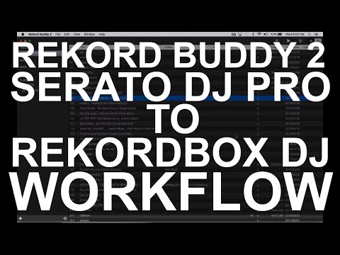 DJ Tips - My Rekord Buddy 2 Workflow (Serato DJ Pro To Rekordbox DJ)