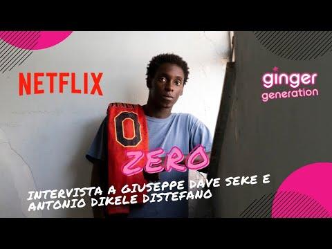 ZERO - Netflix: Intervista al protagonista Giuseppe Dave Seke ed a Antonio Dikele Distefano