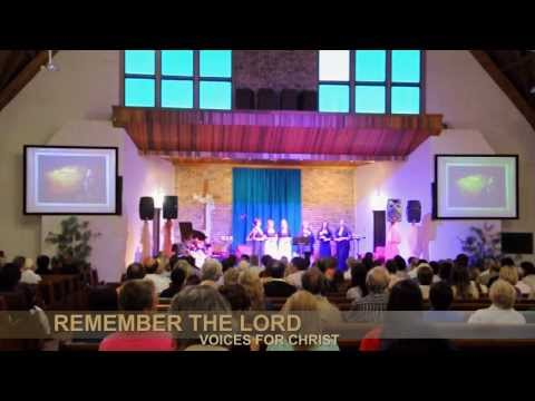 VOICES FOR CHRIST - REMEMBER THE LORD - Live Recording