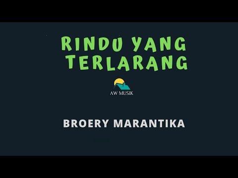 BROERY MARANTIKA-RINDU YANG TERLARANG (KARAOKE+LYRICS) BY AW MUSIK