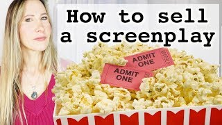 Gambar cover How to sell your screenplay - how to market a screenplay to Hollywood through contests, pitching etc