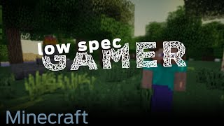 LowSpecGamer: increasing Minecraft performance by using Mods!(, 2015-06-14T16:03:06.000Z)