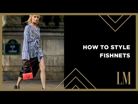 How To Make Fishnets Look Chic