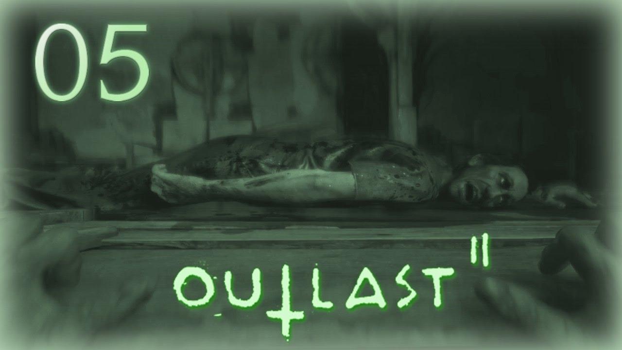 Outlast 2 05 Ruhe In Frieden Mein Freund Lets Play Outlast 2