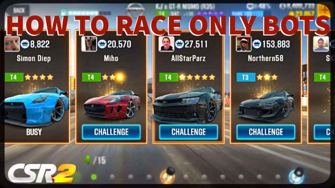 CSR Racing 2 - How to race only bots