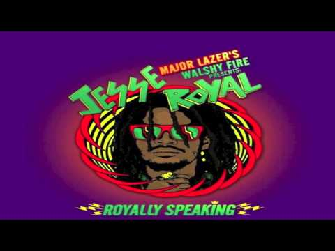 Jesse Royal - Royally Speaking Mixtape | Major Lazer's Walshy Fire Presents | Reggae 2014