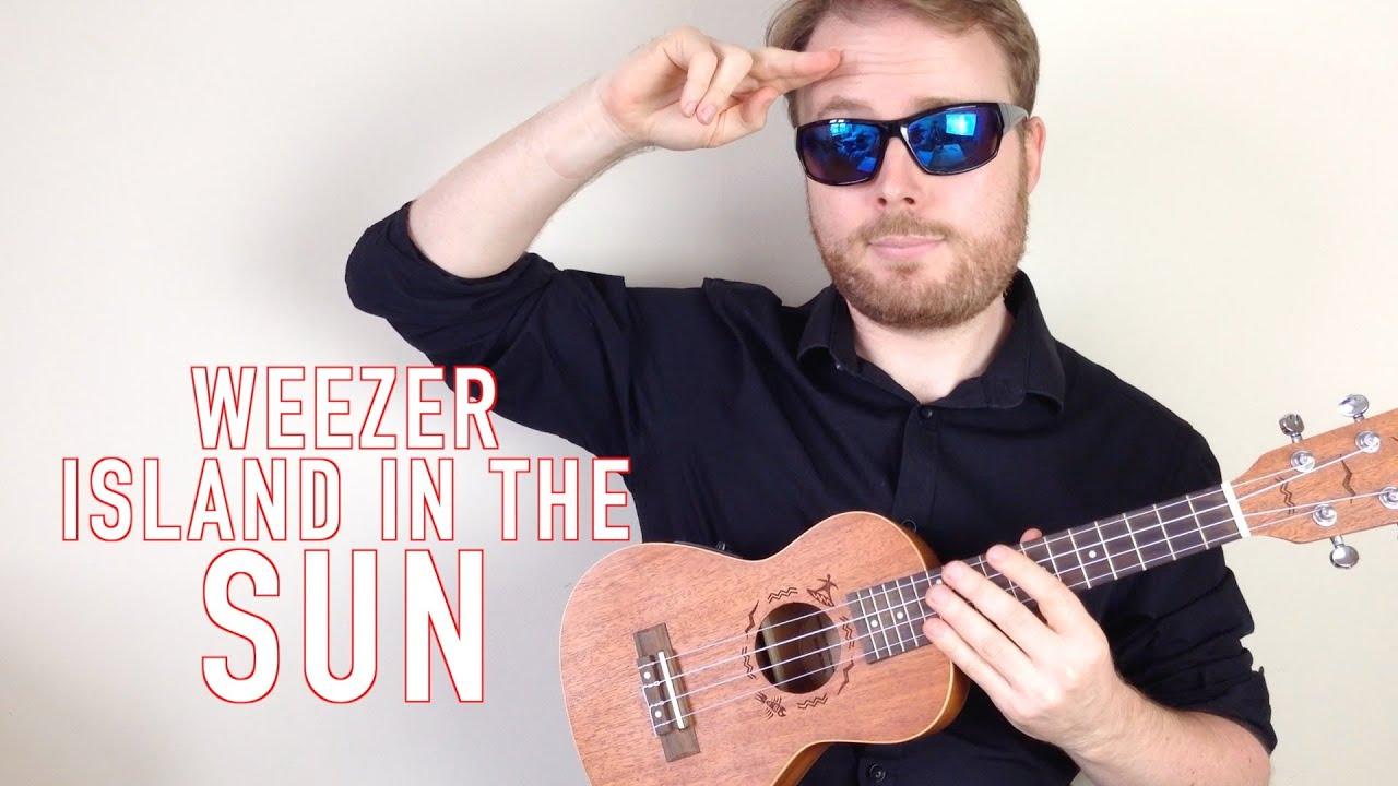 island in the sun weezer ukulele tutorial song guitar. Black Bedroom Furniture Sets. Home Design Ideas