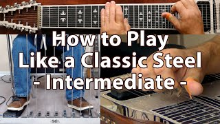 How to Play Like a Classic Steel | Intermediate Pedal Steel Guitar Lesson