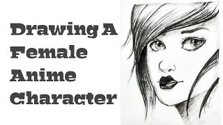 Drawing Female Anime Character-Charcoal sketch