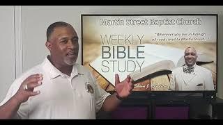 June 16, 2021 Bible Study from Martin Street Baptist Church led by Dr. Shawn J. Singleton